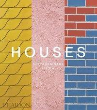 bokomslag Houses: Extraordinary Living