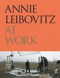 bokomslag Annie Leibovitz at Work