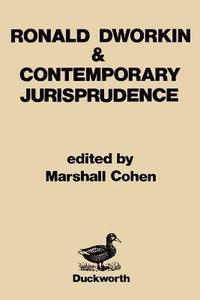 bokomslag Ronald Dworkin and Contemporary Jurisprudence