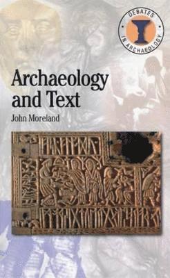 bokomslag Archaeology and Text