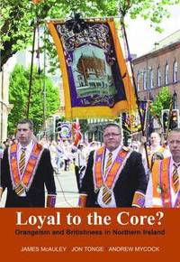 bokomslag Loyal to the Core?