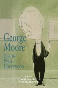 bokomslag George Moore