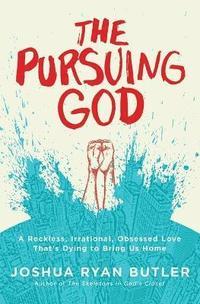 bokomslag The Pursuing God