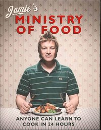 bokomslag Jamies ministry of food - anyone can learn to cook in 24 hours