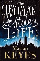 bokomslag The Woman Who Stole My Life