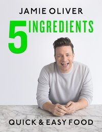 bokomslag 5 Ingredients - Quick & Easy Food