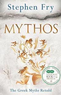 bokomslag Mythos - a retelling of the myths of ancient greece