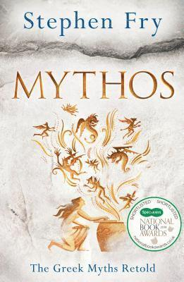 bokomslag Mythos - the Greek Myths Revealed