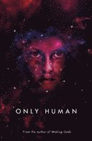 bokomslag Only Human: Themis Files Book 3