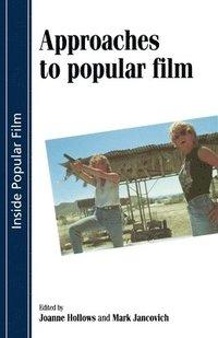 bokomslag Approaches to Popular Film