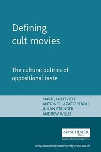 bokomslag Defining Cult Movies