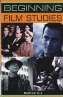 bokomslag Beginning Film Studies