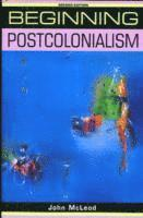 bokomslag Beginning Postcolonialism
