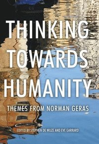 bokomslag Thinking Towards Humanity