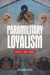 bokomslag Paramilitary Loyalism