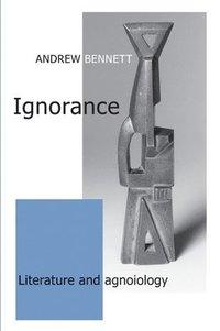 bokomslag Ignorance