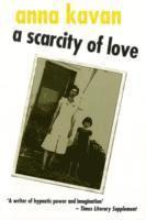 bokomslag A Scarcity of Love