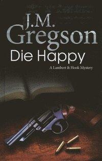 bokomslag Die Happy