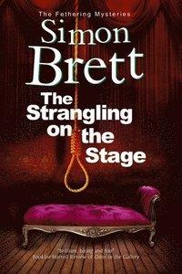 bokomslag The Strangling on the Stage