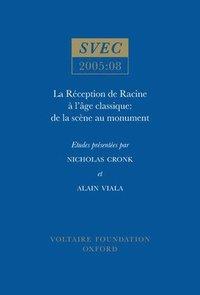 bokomslag La Reception de Racine a l'Age classique