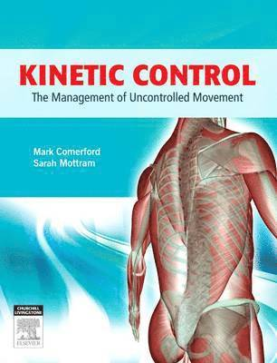 bokomslag Kinetic Control: The Management of Uncontrolled Movement