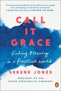 bokomslag Call It Grace