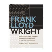 bokomslag Frank Lloyd Wright On Architecture, Nature, And the Human Spirit