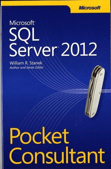 bokomslag Microsoft SQL Server 2012 Pocket Consultant