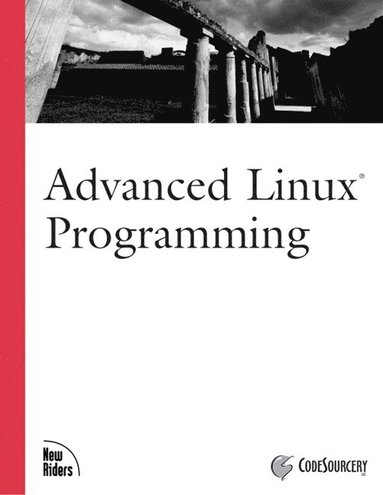 bokomslag Advanced Linux Programming