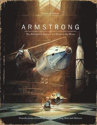 bokomslag Armstrong - the adventurous journey of a mouse to the moon