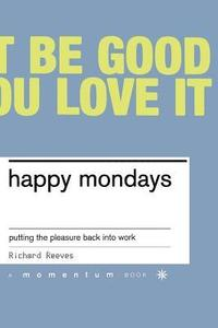 bokomslag Happy Mondays