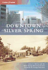 bokomslag Downtown Silver Spring