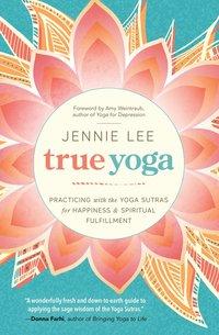 bokomslag True Yoga