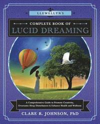 bokomslag Llewellyn's Complete Book of Lucid Dreaming