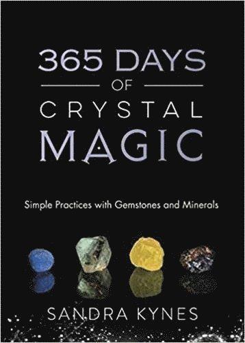 bokomslag 365 Days of Crystal Magic