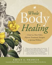 bokomslag Whole Body Healing