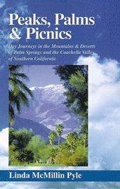 bokomslag Peaks, Palms and Picnics