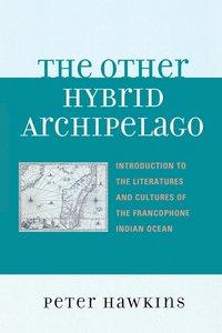 bokomslag The Other Hybrid Archipelago