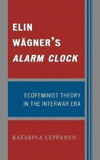 bokomslag Elin Wagner's Alarm Clock