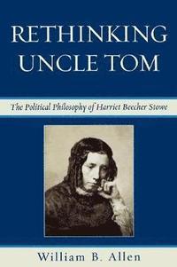 bokomslag Rethinking Uncle Tom