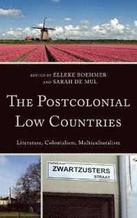 bokomslag The Postcolonial Low Countries
