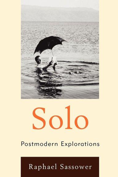 bokomslag Solo - postmodern explorations