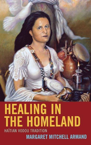 bokomslag Healing in the Homeland