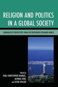 bokomslag Religion and Politics in a Global Society