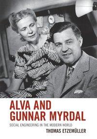 bokomslag Alva and Gunnar Myrdal