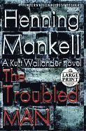 bokomslag The Troubled Man