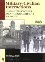 bokomslag Military-Civilian Interactions: Humanitarian Crises and the Responsibility to Protect