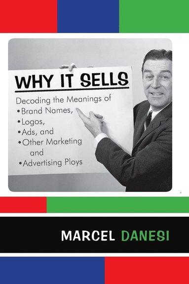 bokomslag Why it Sells