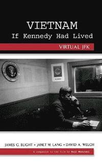 bokomslag Vietnam If Kennedy Had Lived