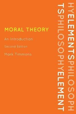 bokomslag Moral Theory: An Introduction